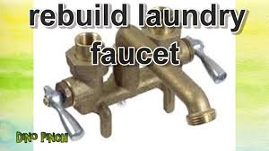 rebuild laundry sink faucets youtube