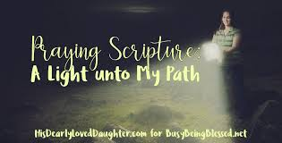scripture about being the light praying scripture a light unto my path busy being blessed