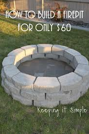 How To Build Your Own Firepit How To Build A Diy Pit For Only 60 Keeping It Simple Crafts