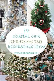 30 brilliant coastal chic tree decorating ideas