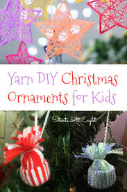 yarn diy christmas ornaments for kids startsateight