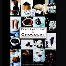 le petit larousse cuisine 5 livres sur le chocolat pour noël livre cuisine petit