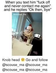 Fuck Off Meme - 25 best memes about fuck off fuck off memes