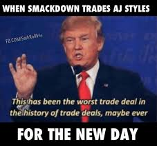Aj Styles Memes - when smackdown trades aj styles fbcomseth rolllins this has been the