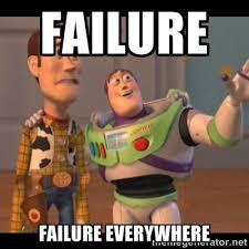 Failure Meme - failing memes image memes at relatably com
