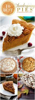 10 best thanksgiving pie recipes food folks and