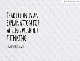 tradition quotes the best quotes reviews
