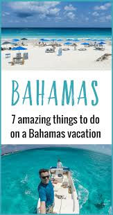7 amazing things to do in the bahamas family vacation tips