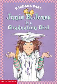 junie b jones is a graduation by barbara park scholastic