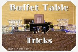 buffet table tricks sophie u0027s world