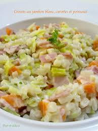 cuisiner les crozets crozets au jambon blanc carottes et poireaux pâtes