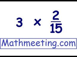 multiplying fractions 2 youtube