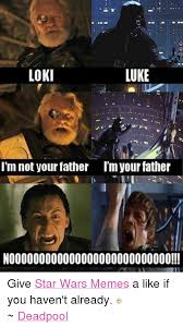 Memes De Star Wars - loki luke i m not your father im your father