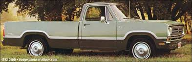who makes dodge trucks dodge d series 1972 1980 newer and tougher