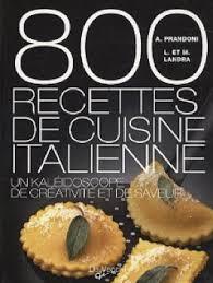 livre de recette cuisine 800 recettes de cuisine italienne livre recette livre recette