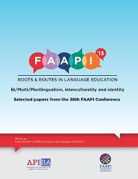 faapi 2013 conference e book roots u0026 routes in language education