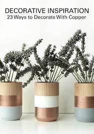 Copper Home Decor Best 25 Copper Spray Paint Ideas On Pinterest Copper Decor