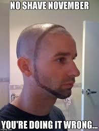 No Shave November Meme - no shave 360 imgflip