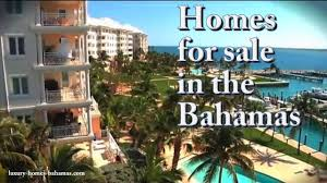 homes for sale in the bahamas youtube