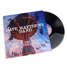 under the table and dreaming dave matthews band under the table and dreaming 180g vinyl 2lp