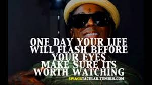 True Quotes About Life And Love by Lil Wayne Quotes Lil Wayne Quotes Youtube Life Stuff