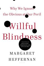 Blindness Chapter Summaries Willful Blindness Why We Ignore The Obvious At Our Peril By