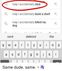 Help I Accidentally Build A Shelf Meme - help i accidentally died qa help i accidentally build a shelf r