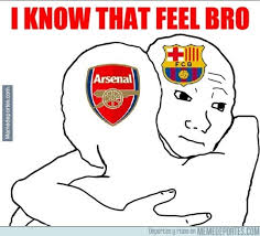 Meme I Know That Feel - the best memes bayern munich arsenal besoccer
