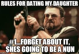 Dating My Daughter Meme - am i the only one around here meme imgflip