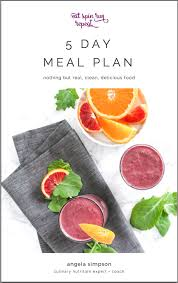 5 day clean eating meal plan eat spin run repeat