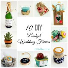 affordable wedding favors 10 diy budget wedding favor ideas cathie filian steve piacenza
