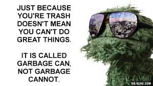 Oscar The Grouch Meme - some inspirational words from oscar the grouch imgur