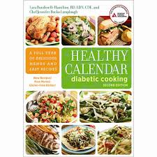 diabetic menus recipes healthy calendar diabetic cooking 2nd edition