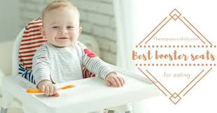 dinner table booster seat top 5 best booster seats for eating invite your baby to the dinner