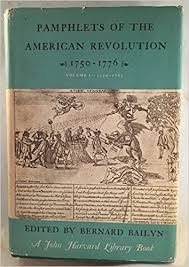 wedding phlet phlets of the american revolution 1750 1776 bernard bailyn