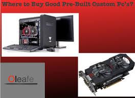 best prebuilt gaming pc black friday deals where to buy good pre built custom pc u0027s website reviews youtube