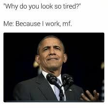 So Tired Meme - im mf tired meme mne vse pohuj