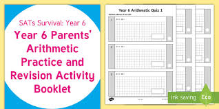 sats survival year 6 parents u0027 arithmetic practice and revision