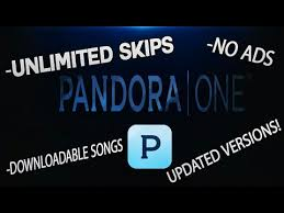 pandora apk unlimited skips how to pandora one unlimited skips for android