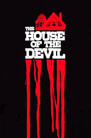 House Movies by Watch The House Of The Devil 2009 Full Online Free On Watchmovie Me
