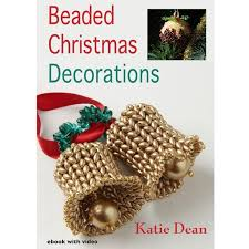 beaded christmas decorations ebook by katie dean