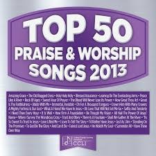 top 50 praise worship songs 2013 maranatha praise band