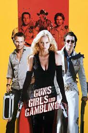 Guns, Girls and Gambling affiche