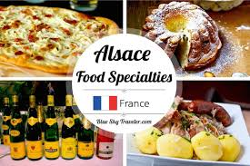 cuisine by region 7 foods to try in the alsace region of blueskytraveler com