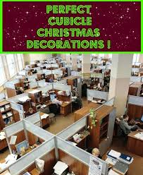 Office Cubicle Decorating Ideas 95 Best Cubicle Christmas Images On Pinterest Christmas Ideas