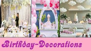 latest birthday decorations ideas for your loved ones best