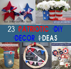 patriotic home decor 23 easy and affordable diy fourth of july and patriotic home decor