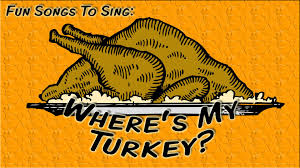 comical thanksgiving pictures where u0027s my turkey funny thanksgiving song for children youtube