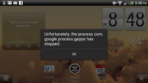 process android phone has stopped how to fix process process gapps has stopped error