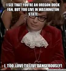 Funny Ohio State Memes - see that you re an oregon duck fan but you live in washington state